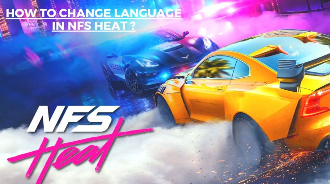 How to Change Language in Need For Speed Heat