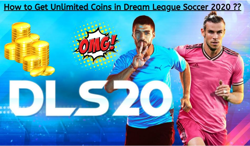 How to Get Unlimited Coins in Dream League Soccer 2020