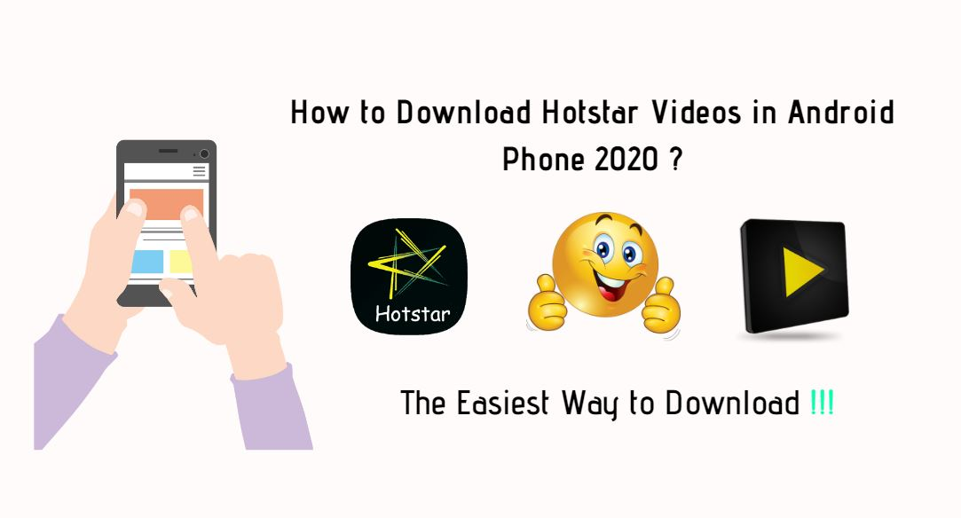 How to Download Hotstar Videos in Android Phone 2020