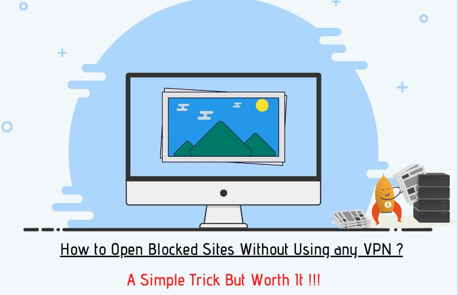 How to Unblock Blocked Sites Without Vpn 2020
