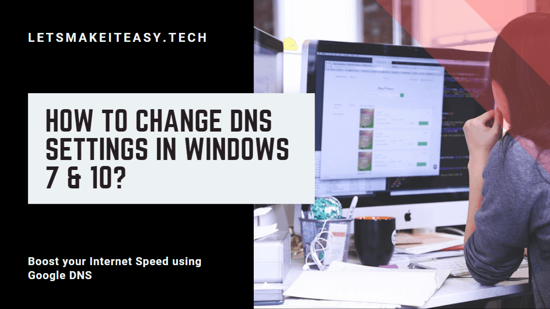 How to Change DNS Settings in Windows 7