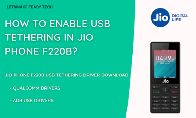 How to Enable USB Tethering in JIO Phone F220B?