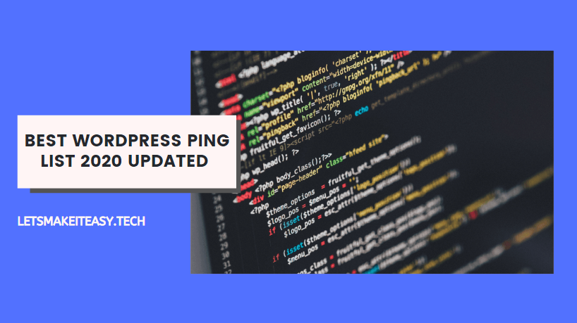Best Wordpress Ping List 2020 Updated