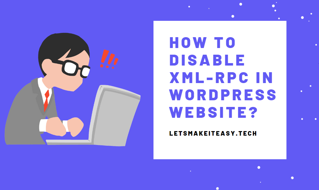How to Disable XML-RPC in WordPress?