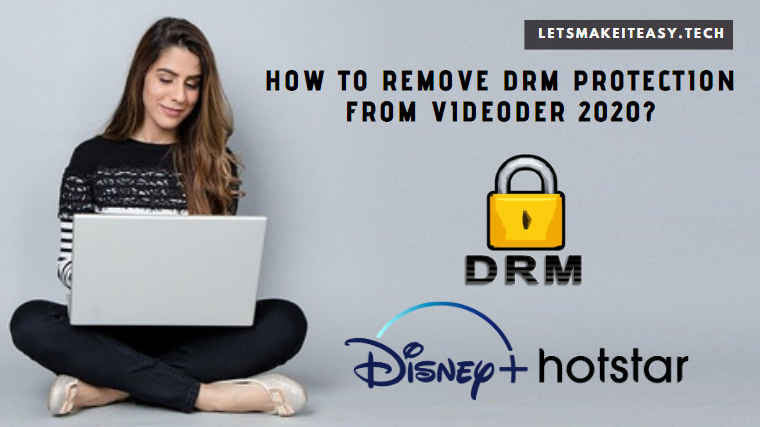 How to Remove DRM Protection from Videoder 2020