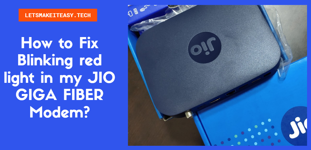 How to Fix Red Light Blinking in JIO FIBER modem (2021)