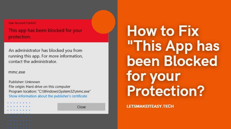"How to Fix ""This App has been Blocked for your Protection."
