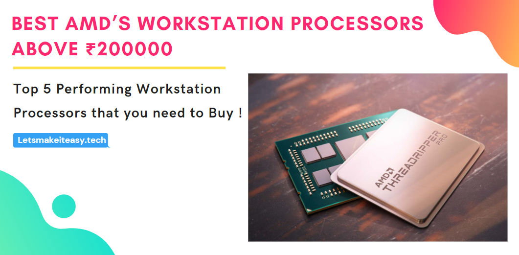 Best AMD Workstation Processors Above ₹200000