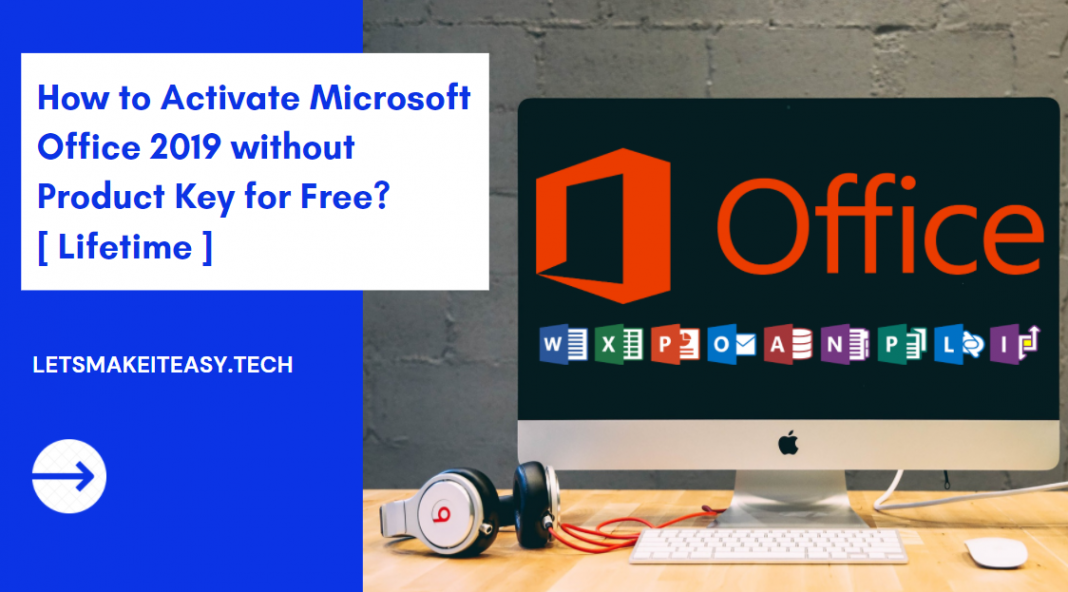 How to Activate Microsoft Office 2019 without Product Key