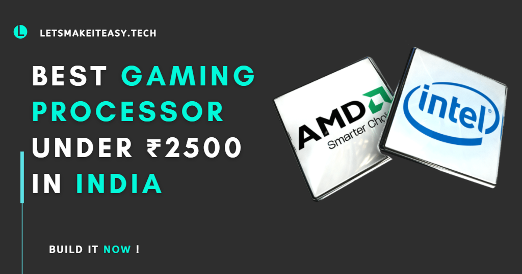 Best Gaming Processor Under ₹2500 in India