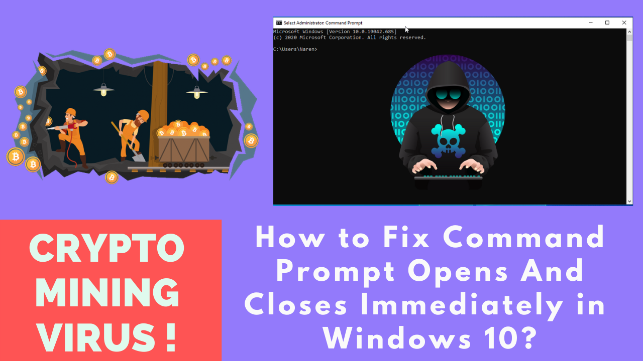 How to Fix Command Prompt Opens And Closes Immediately in Windows 10?