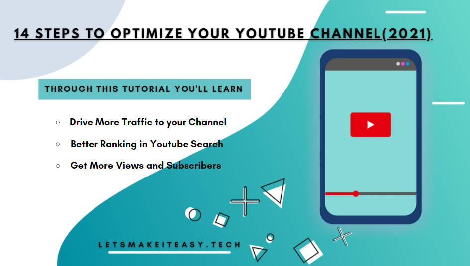 14 Steps to Optimize Your Youtube Channel (2021)