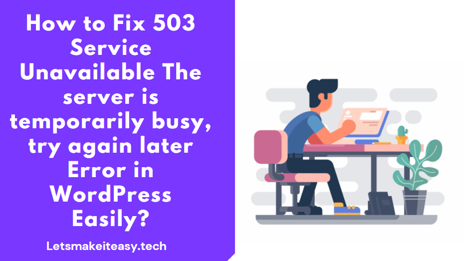 How to Fix 503 Service Unavailable The server