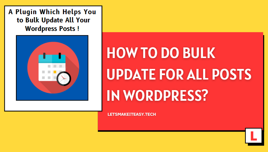 How to Bulk Update All Posts in Wordpress?