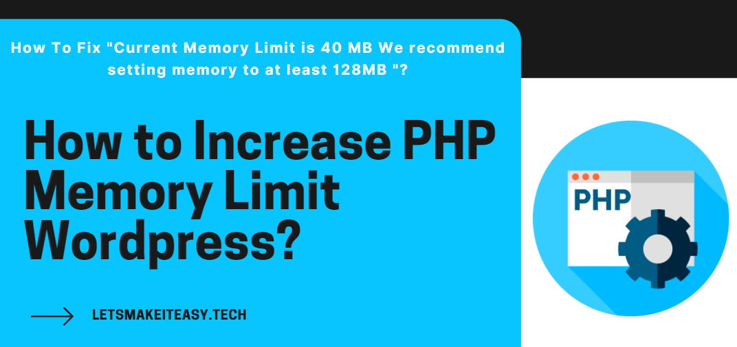 How to Increase PHP Memory Limit Wordpress?