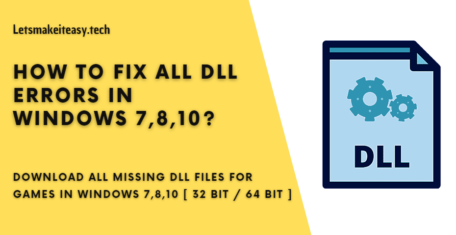How to Fix All DLL Errors in Windows 7,8,10?