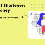 10+ Best Url Shorteners to Make Money (2021)   Top 10 Highest Paying Url Shorteners (2021) in India