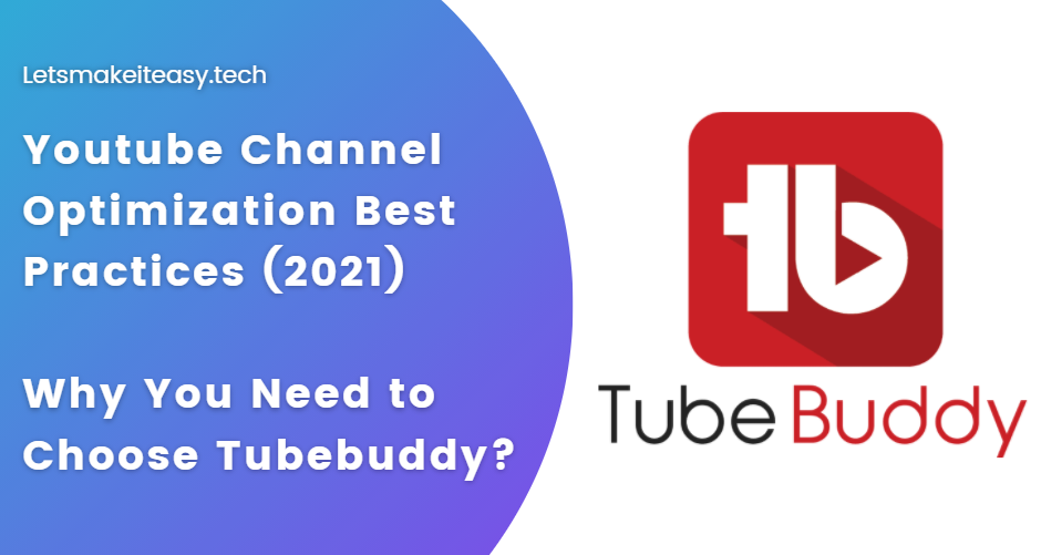 Youtube Channel Optimization Best Practices (2021)