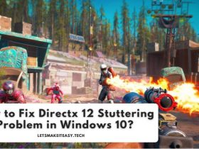 How to Fix Directx 12 Stuttering Problem in Windows 10