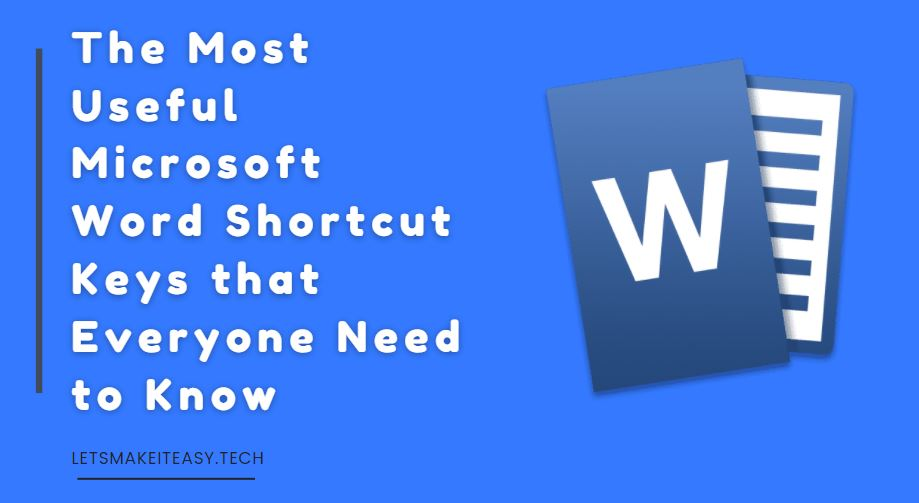 The Most Useful Microsoft Word Shortcut Keys that Everyone Need to Know | Here is the List of all Microsoft Word Shortcut Keys With Their Functions