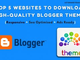 Top 5 Websites to Download High-Quality Blogger Themes/Templates (Responsive + Seo Optimised + Ads Ready)