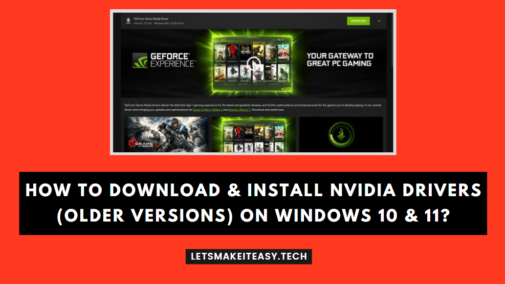 How to Download & Install Nvidia Drivers (Older Versions) on Windows 10 & 11?