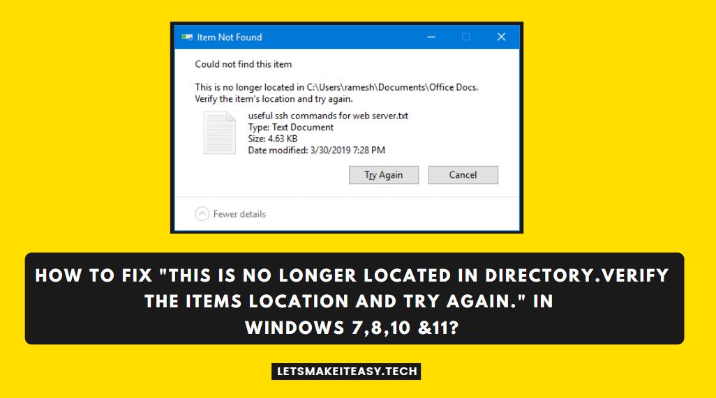 """How to Fix """"This is No Longer located in Directory.Verify the items location and try again."""" in Windows 7,8,10 &11?"""
