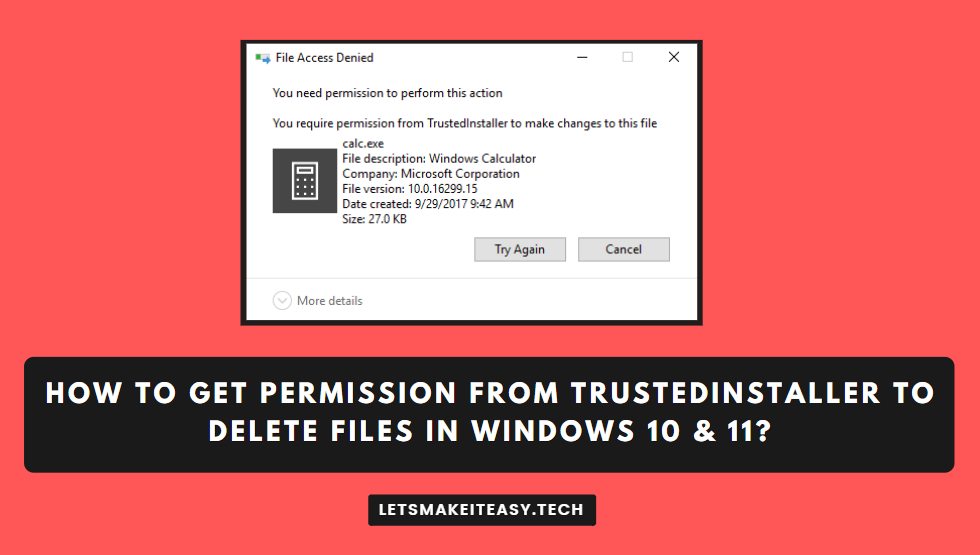 How to Get Permission from TrustedInstaller to Delete Files in Windows 10 & 11?