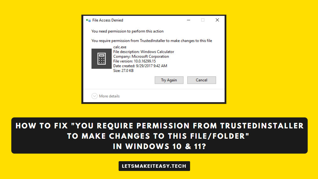 """How to Fix """"You Require Permission from TrustedInstaller to make changes to this File/Folder"""" Error in Windows 10 & 11?"""